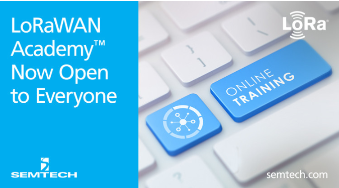 Semtech宣布為企業和開發人員開放LoRaWAN Academy注冊