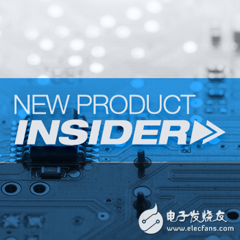 贸泽电子提供多家知名厂商新产品与技术 帮助客户设计先进产品