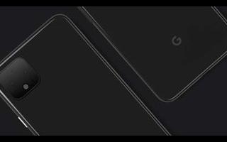 谷歌 | Pixel4机身真机图再曝光,浴霸摄像头了解一下