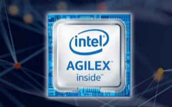 Intel将推出新款FPGA芯片 支持DDR5和PCIe5.0