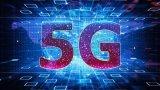 5G覆盖到像4G的规模 需要七八年时间