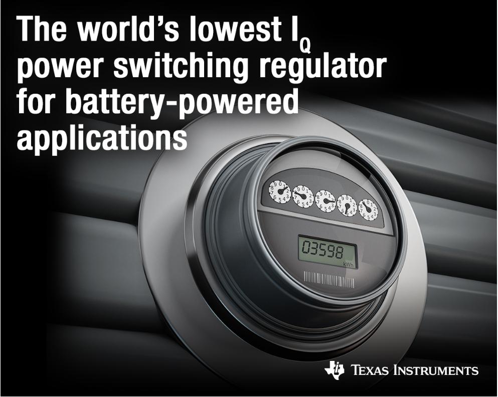 德州仪器(TI)静态电流最低的新型功率开关稳压器可延长物联网设计的电池使用寿命