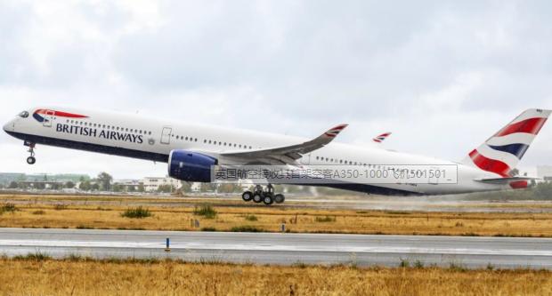 英国航空成为了国际航空集团旗下运营最大A350-...