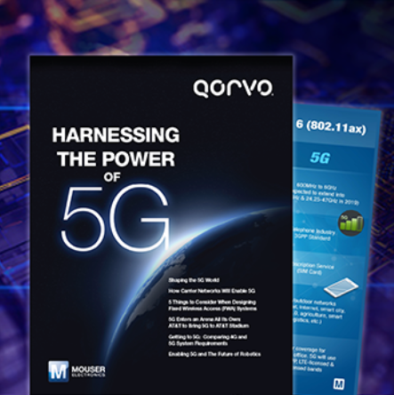 贸泽电子和Qorvo携手推出全新电子书 探讨5G...
