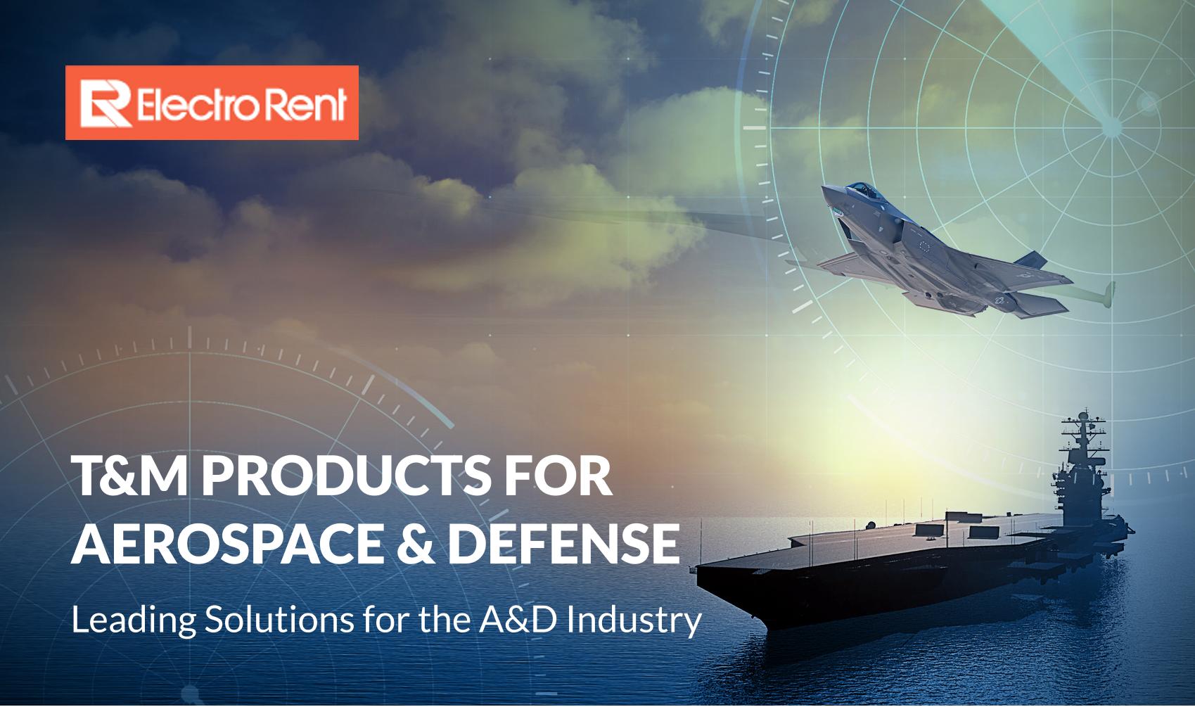 国防与航空航天领域,益莱储测试方案一览