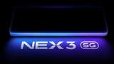 vivo新NEX 3 5G屏顯占比近100% 即將在上海揭曉
