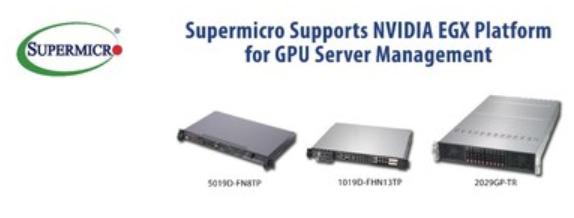 美超微服务器提供NGC就绪边缘计算系统 支持突破性NVIDIA EGX平台