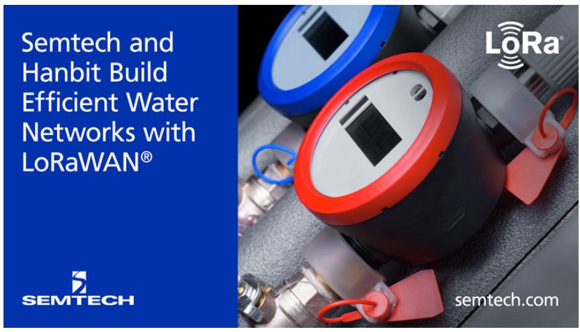 Semtech攜手Hanbit利用LoRa器件構建高效的供水網絡