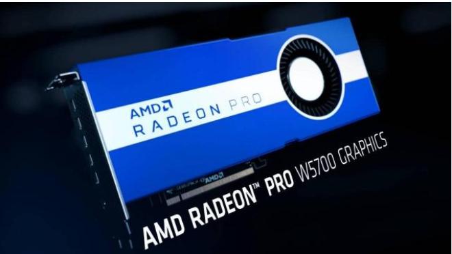 AMD推出全球首款7nm工藝專業級工作站顯卡——Radeon Pro W5700顯卡