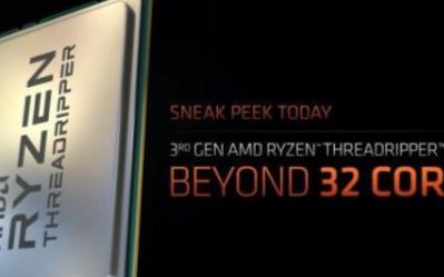 三代AMD線程撕裂者64核新U將于2020年正式發布