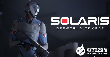 新VR游戏《Solaris: Offworld ...