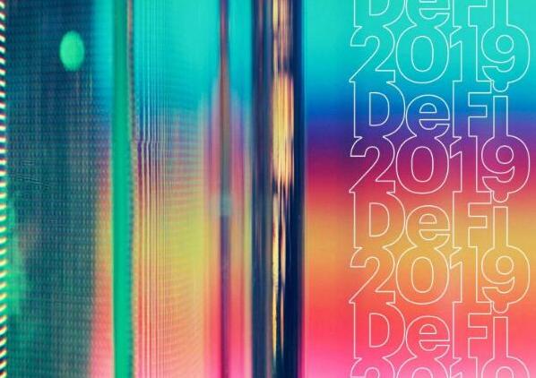 2019年是去中心化金融DeFi发展最关键的一年