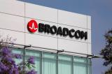 摩根大通:博通無線芯片業務可打包或分開出售