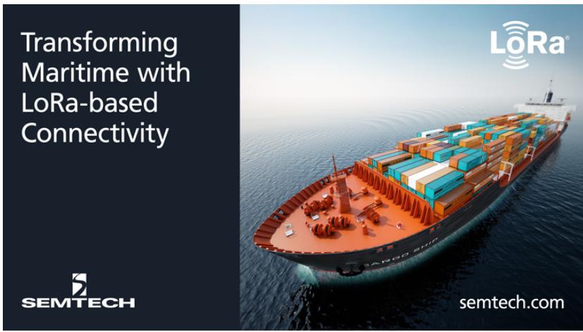 Semtech、Wilhelmsen、TTI三方合作,推出基于LoRa器件的海运物联网解决方案