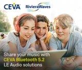 CEVA面向真正無線立體聲耳塞產品開發
