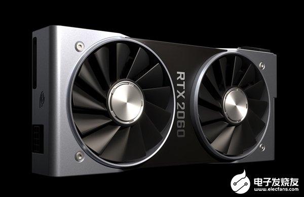 NVIDIA官方宣布RTX 2060正式降价为299美元 将与RX 5600 XT竞争