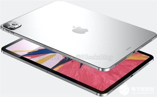 曝新一代iPad Pro将跟上一代机型保持一致 搭载A13X处理器且启用三摄像头