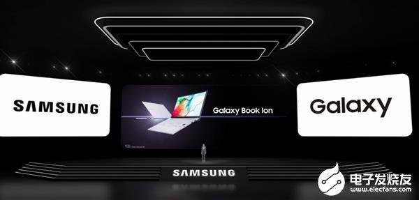 三星Galaxy Book Ion笔记本发布 售价10599元起