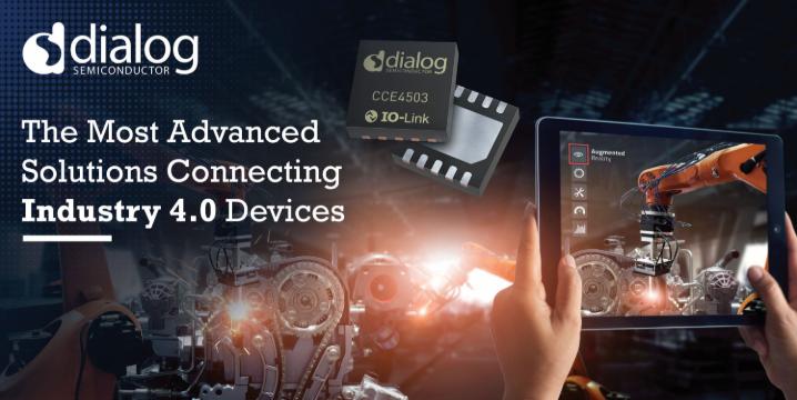Dialog推出高度优化的IO-Link IC,助力连接下一代工业4.0设备
