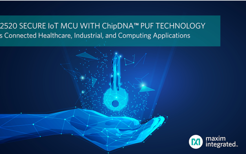 Maxim发布业内最高安全等级的IoT微控制器,...
