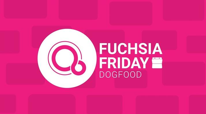 谷歌Fuchsia OS操作系統到達狗糧測試階段