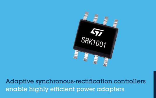 意法半导体SRK1001副边同步整流控制器适用经济型电源适配器,实现最高效率