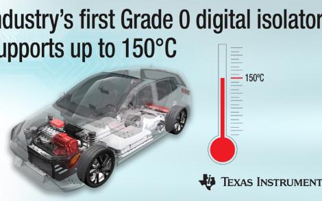 德州仪器数字隔离器可在0级150°C温度条件下工...