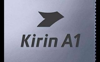 華為計劃在不久后推出更多搭載麒麟A1芯片的產品