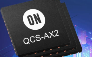 安森美半導體宣布新的QCS-AX2芯片組系列 已...