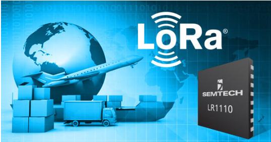 Semtech推出全新LoRa Edge™产品系列——创新的地理定位解决方案