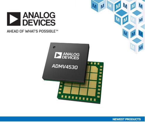 Analog Devices ADMV4530 Ka频段上变频器在贸泽开售