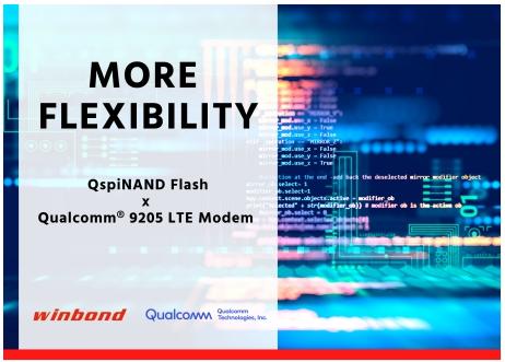 华邦推出新功能的QspiNAND Flash,专为Qualcomm 9205 LTE 调制解调器设计