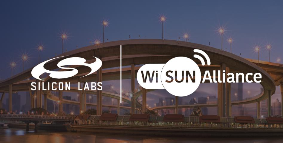 Silicon Labs加强对Wi-SUN的承诺,加快Wi-SUN在全球的普及