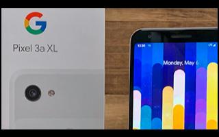 谷歌已停止生产出色的中端Pixel 3A和Pixel 3A XL手机