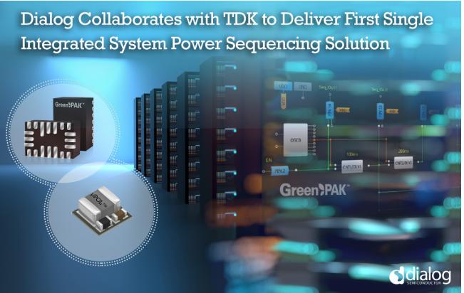 Dialog和TDK聯合打造全球尺寸最小的負載點DC-DC轉換器解決方案