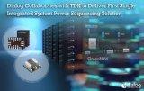 全球首款单片集成系统电源时序解决方案
