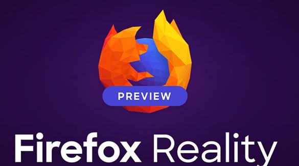 WebXR瀏覽器Firefox Reality發布 兼容系留頭顯和支持PC串流的無線頭顯