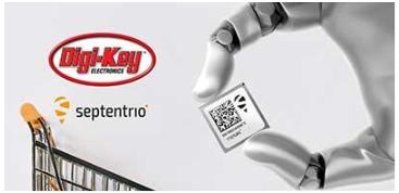 Digi-Key Electronics宣布與Septentrio建立全球分銷合作關系