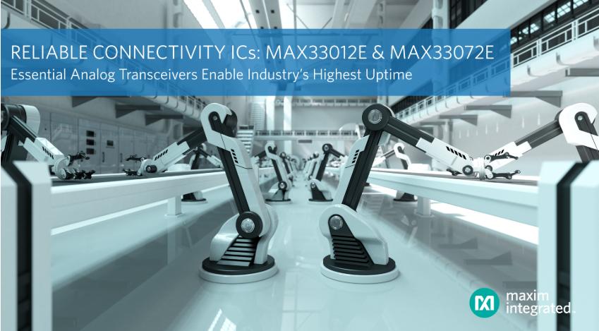 Maxim发布最新基础模拟收发器,旨在提高工业系...