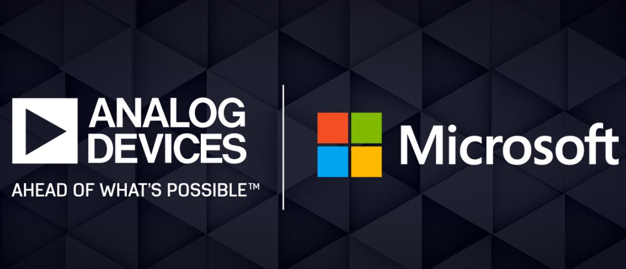 ADI与Microsoft合作以批量生产先进的3...