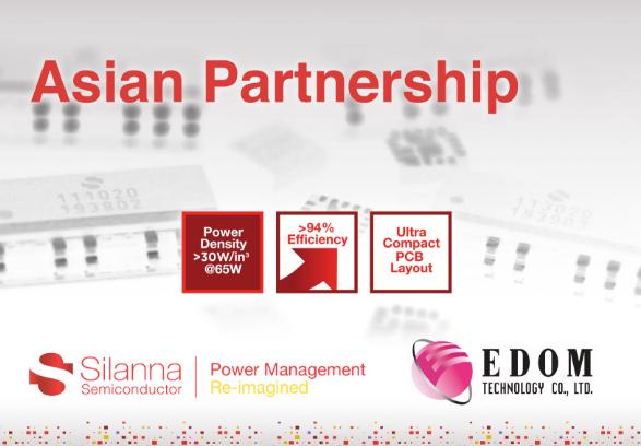 Silanna Semiconductor宣布与亚洲卓越代理商益登科技合作