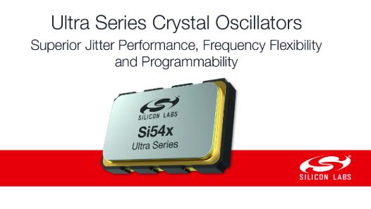 Silicon Labs发布时钟行业超小尺寸、超低抖动的  I2C可编程晶体振荡器