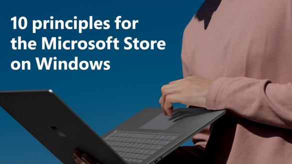 微软为支持Epic发布微软商店10大准则,多项准则针对于Apple Store