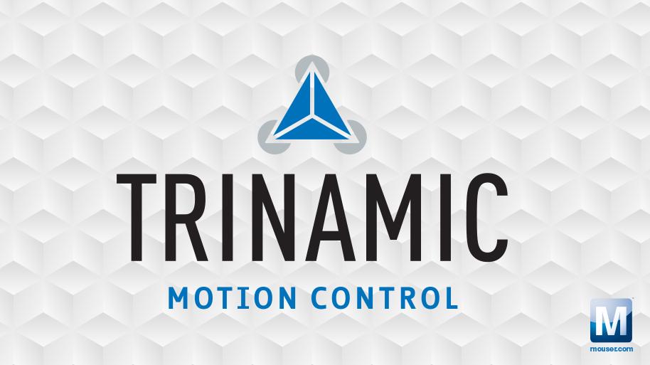 贸泽电子与运动控制公司Trinamic 签署全球分销协议