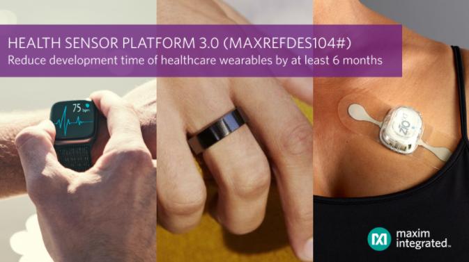 Maxim Integrated发布新版健康传感器平台,将可穿戴医疗健康设备开发时间缩短6个月