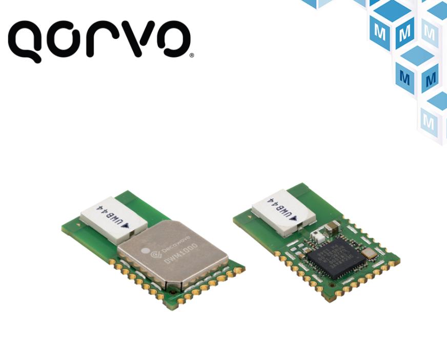 贸泽电子即日起开售Qorvo 全系列UWB产品组...