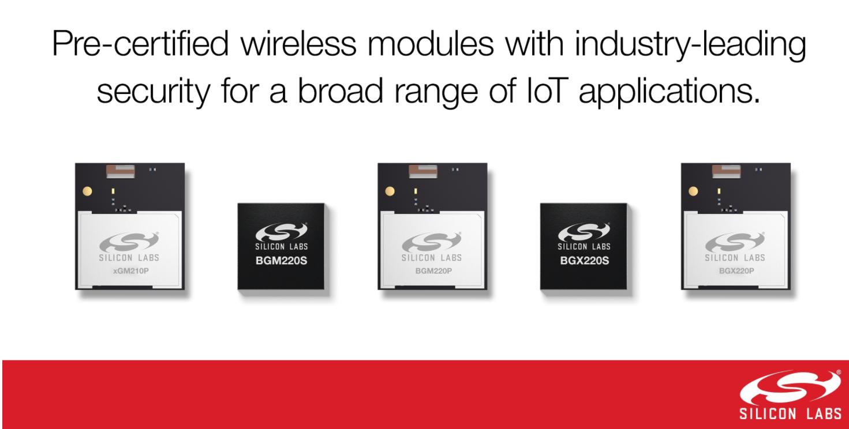 Silicon Labs新模块为广泛的物联网应用提供预认证的无线连接