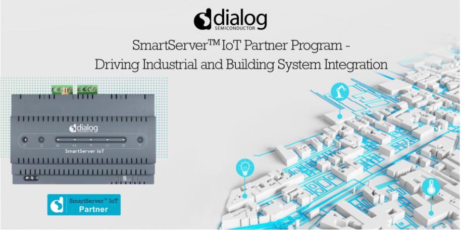 Dialog啟動針對智能樓宇和智慧工廠邊緣解決方案的SmartServer? IoT合作伙伴生態系統