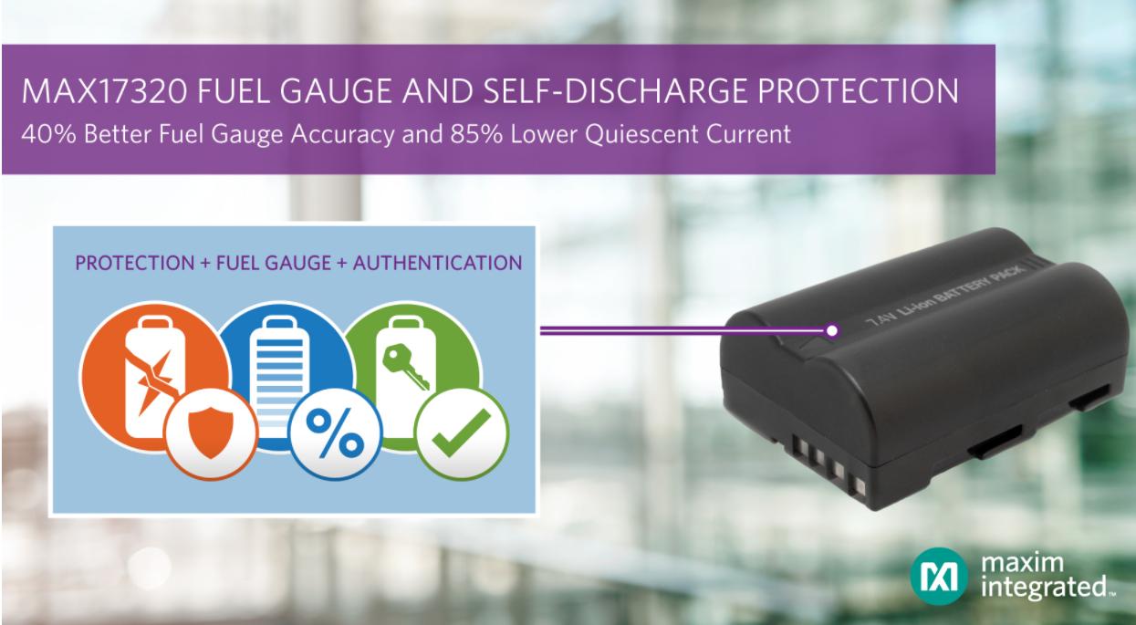 Maxim Integrated發布業界首款可連續監測自放電並提供保護功能的鋰離子電池電量計