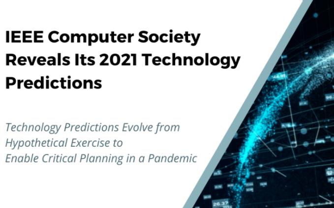 IEEE计算机学会揭示其2021技术预测报告